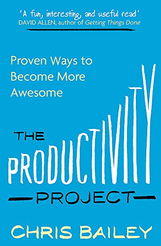9780349413051: The Productivity Project: Proven Ways to Become More Awesome