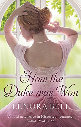 9780349413723: How the Duke Was Won