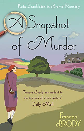 9780349414324: A Snapshot of Murder: The tenth Kate Shackleton Murder Mystery (Kate Shackleton Mysteries): Book 10 in the Kate Shackleton mysteries