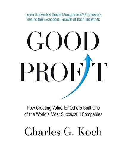 9780349414409: Good Profit: How Creating Value for Others Built One of the World's Most Successful Companies