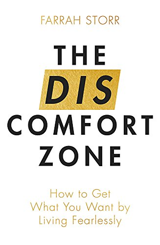 9780349415352: The Discomfort Zone: How to Get What You Want by Living Fearlessly