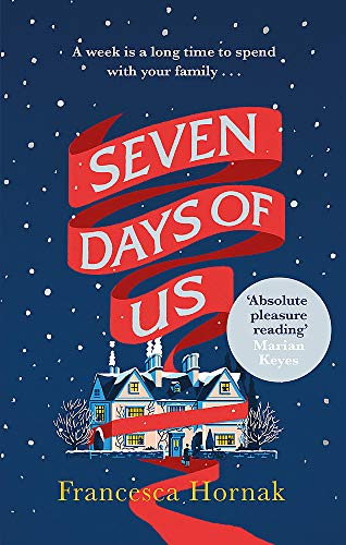 9780349415611: Seven Days of Us: One of the best family dramas you'll ever read: the most hilarious and life-affirming novel about a family in crisis