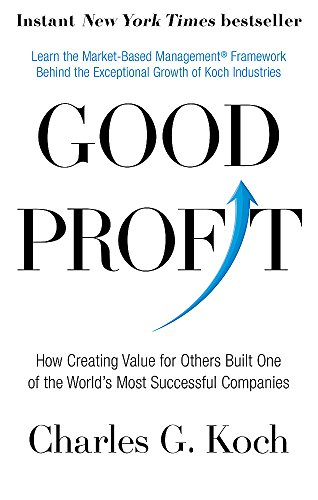 9780349416069: Good Profit: How Creating Value for Others Built One of the World's Most Successful Companies