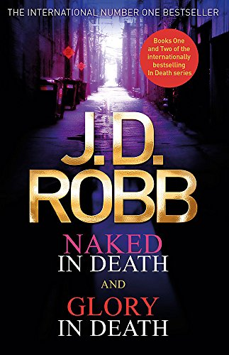 9780349416571: Naked in Death and Glory in Death