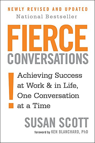 9780349417363: Fierce Conversations: Achieving success in work and in life, one conversation at a time