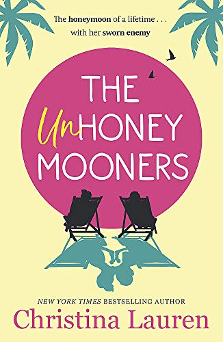 9780349417592: The Unhoneymooners: escape to paradise with this hilarious and feel good romantic comedy