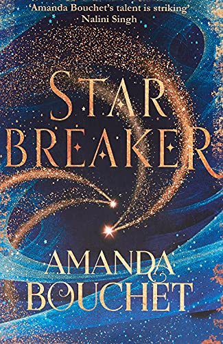 Starbreaker: 'Amanda Bouchet's talent is striking' Nalini: Amanda Bouchet