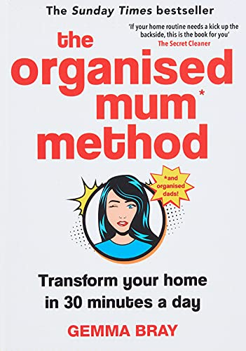 9780349422206: The Organised Mum Method: Transform your home in 30 minutes a day
