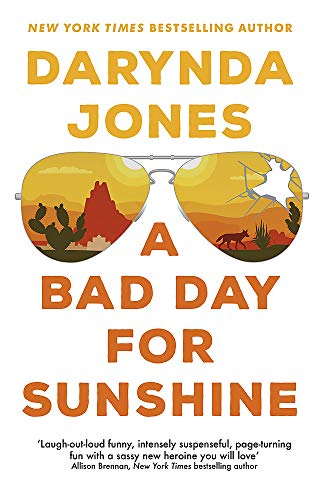 9780349427171: A Bad Day for Sunshine: 'A great day for the rest of us' Lee Child (Sunshine Vicram)
