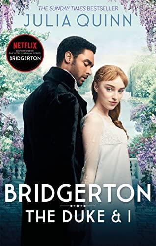 9780349429212: Bridgerton: The Duke and I (Bridgertons Book 1): The Sunday Times bestselling inspiration for the Netflix Original Series Bridgerton