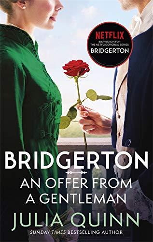 9780349429441: Bridgerton: An Offer From A Gentleman (Bridgertons Book 3): Inspiration for the Netflix Original Series Bridgerton