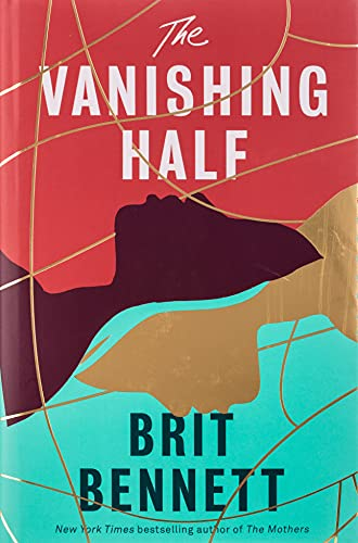 9780349701462: The Vanishing Half: Longlisted for the Women's Prize 2021