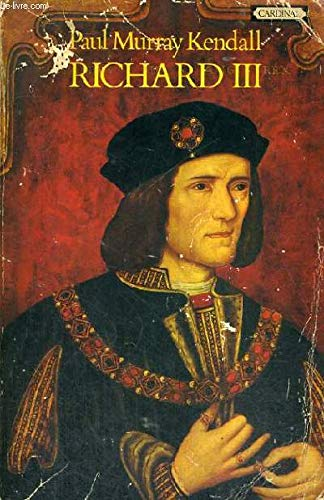 Richard III: The Great Debate: PAUL MURRAY KENDALL