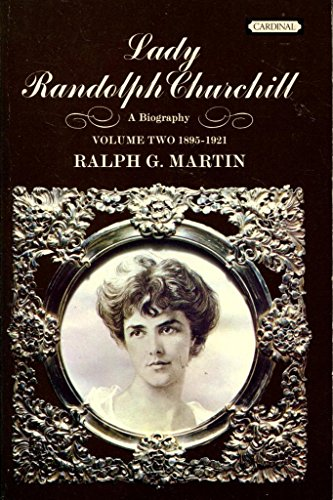 9780351173271: Lady Randolph Churchill: The Dramatic Years, 1895-1921 v. 2