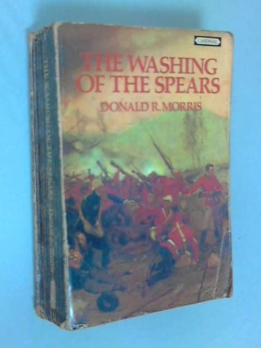 The Washing of the Spears 9780351174001 A sweeping history of the Zulu nation and British policy towards Southern Africa during the colonial era.