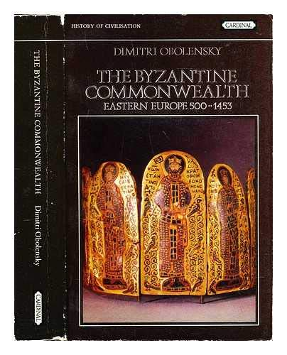 9780351176449: The Byzantine Commonwealth: Eastern Europe: 500-1453