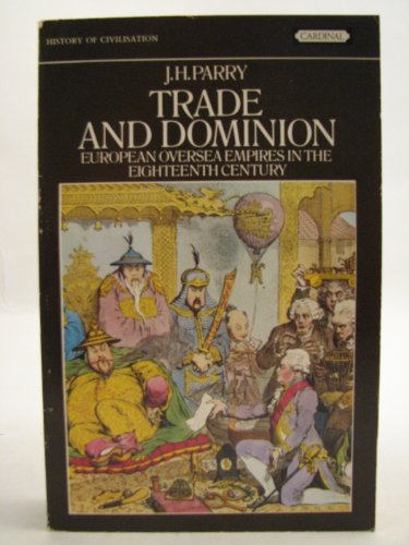 9780351177422: Trade and Dominion: European Overseas Empires in the 18th Century