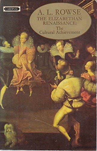 9780351180682: The Elizabethan Renaissance: The Cultural Achievement
