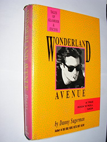 9780351313615: Wonderland Avenue: Tales of Glamour and Excess