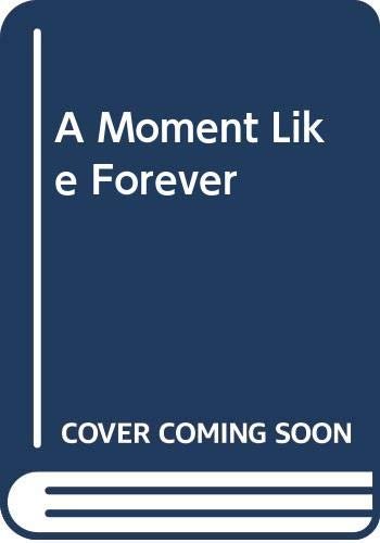 9780351322686: A Moment Like Forever