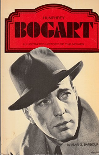 9780352300041: Humphrey Bogart (Illustrated History of the Movies)