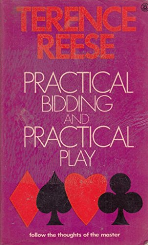 Practical Bidding and Practical Play: REESE, Terence