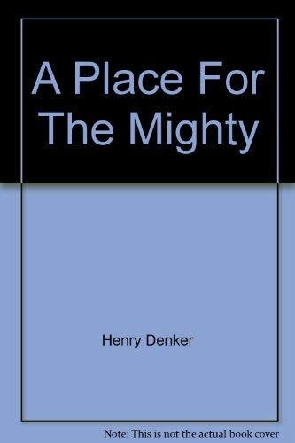 9780352300522: A Place For The Mighty