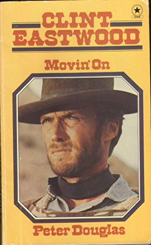 9780352300836: Clint Eastwood: Movin' On