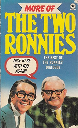 More of the Two Ronnies (A Star book) (0352301082) by Peter Vincent
