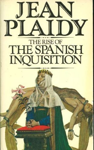 The Rise of the Spanish Inquisition