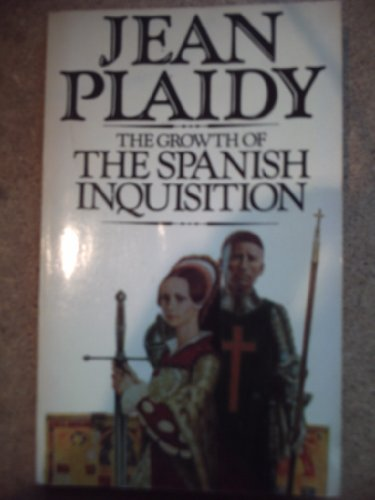 The Growth of the Spanish Inquisition