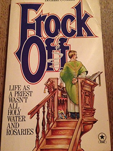 Frock off: Life from behind the pulpit (0352303298) by O'Connor, Brendan