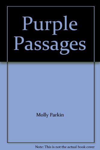 Molly Parkin's Purple Passages