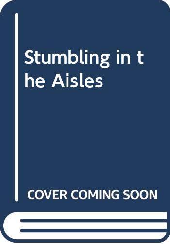 9780352303431: Stumbling in the Aisles