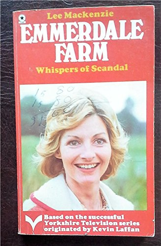 EMMERDALE FARM: Whispers of A Scandal(Book 9)