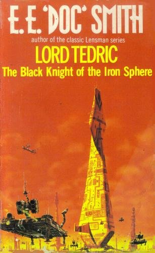 9780352304247: The Black Knight of the Iron Sphere (Lord Tedric, Vol. 3)