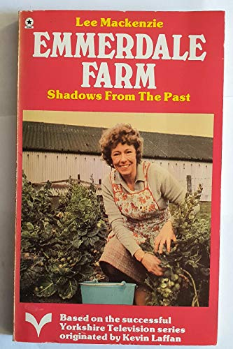 EMMERDALE FARM: SHADOWS FROM THE PAST(BOOK 10)