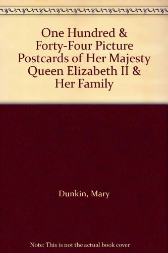 9780352304735: One hundred & forty-four picture postcards of Her Majesty Queen Elizabeth II & her family
