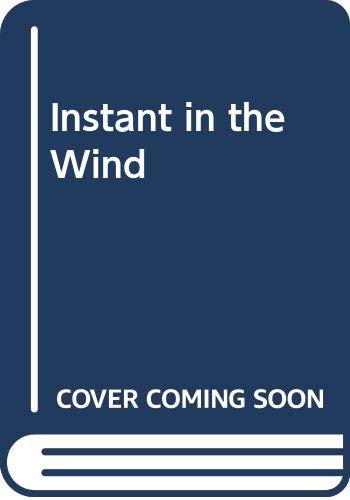 9780352306906: Instant in the Wind