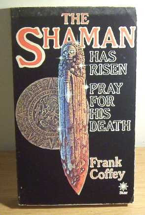 The Shaman (A Star book): Coffey, Frank