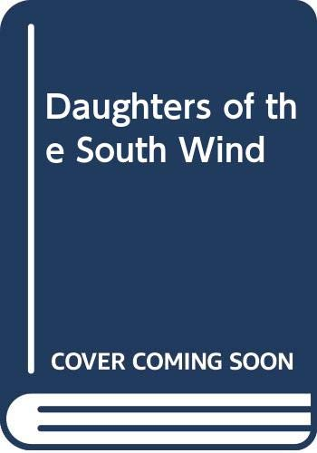 9780352308481: Daughters of the South Wind