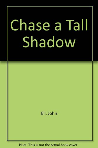 9780352309150: Chase a Tall Shadow