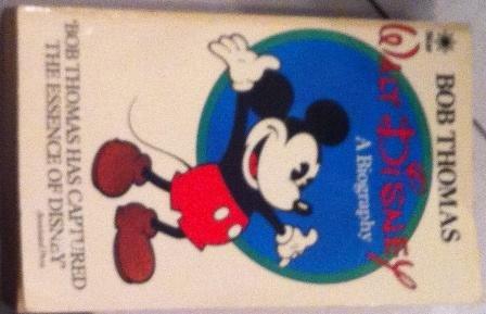 Walt Disney: Bob Thomas
