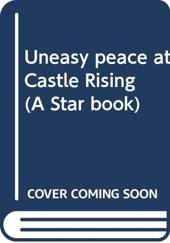 9780352310163: Uneasy peace at Castle Rising (A Star book)