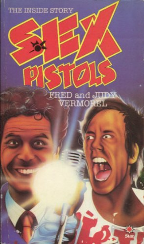 9780352310583: The Sex Pistols. The Inside Story. Revised edition. Star Book.