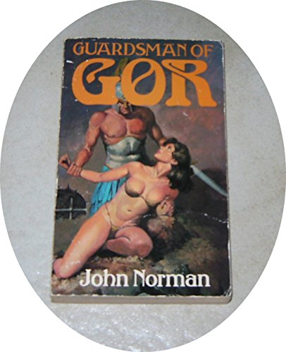 9780352311894: Guardsman of Gor (Chronicles of Counter Earth)