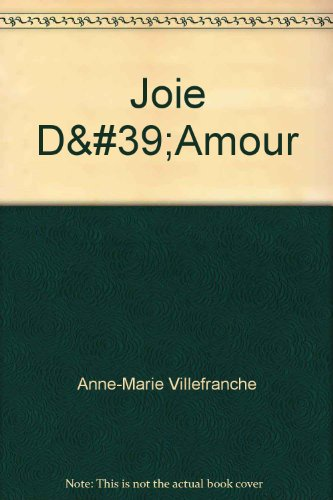 Joie D'Amour (035231317X) by Anne-Marie Villefranche