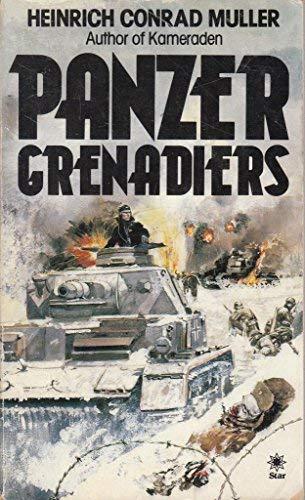 Panzer Grenadiers (A Star book): Heinrich Conrad Muller