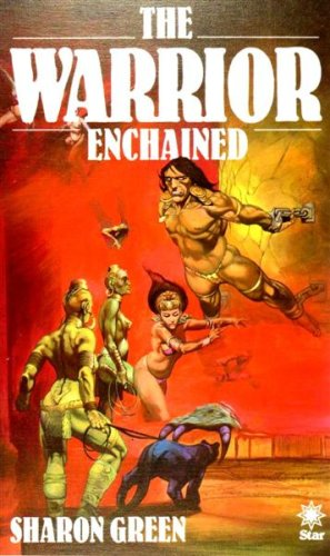 The Warrior Enchained (9780352314130) by Sharon Green