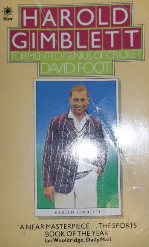 9780352314260: Harold Gimblett: Tormented Genius of Cricket (A Star book)